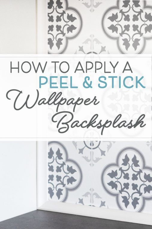 Tips To Apply A Removable Peel Stick Wallpaper Backsplash Peel And Stick Wallpaper Stick On Tiles Peel And Stick Tile