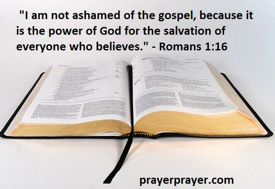Be not ashamed that you believe!https://www.prayerpray.com/prayer-blogs/137-roman-1-16-bible-verse#utm_sguid=50765,2015-10-2812:21:08
