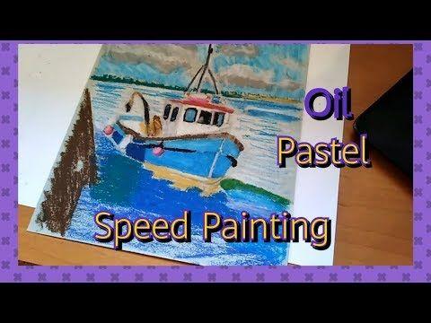 كيفية رسم قارب بألوان الباستيل الزيتي Speed Panting Oil Pastels Youtube Speed Paint Pastel Painting