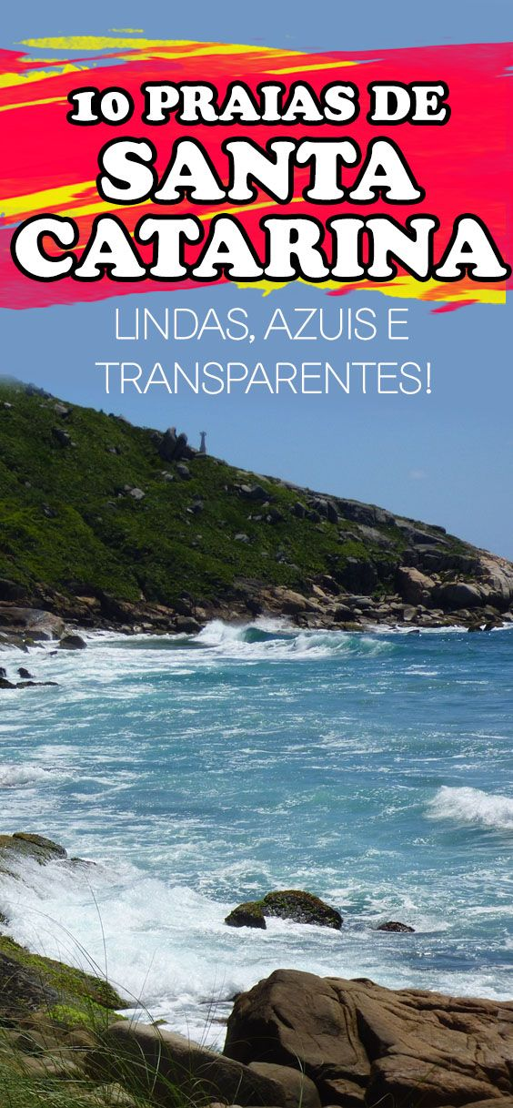 10 Praias De Santa Catarina Que Voce Deve Visitar Neste Verao