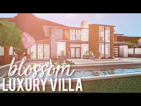 Bloxburg Blossom Luxury Villa Youtube Luxury Villa Blossom House Cosy House