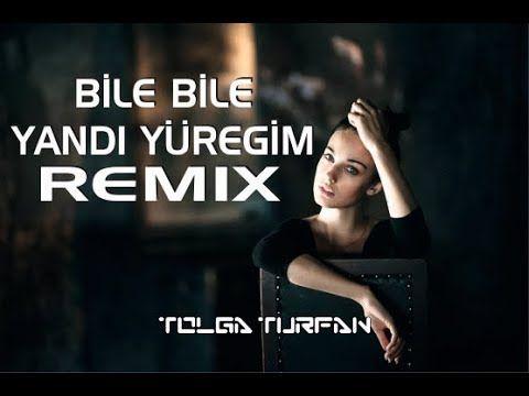 Sevgim Yilmaz Bile Bile Yandi Yuregim Remix Berker Suna Youtube Karaoke Sarkilar Youtube