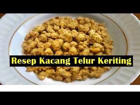 Resep Kacang Telur Keriting Enak Dan Renyah Youtube Kacang Resep Makanan Manis
