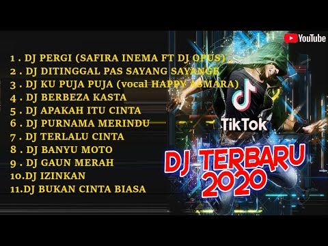 Dj Tik Tok Terbaru 2020 Dj Pergi Safira Inema Ft Dj Opus Remix 2020 Terbaru Full Bass Viral Enak Youtube Lagu Terbaik Dj Lagu