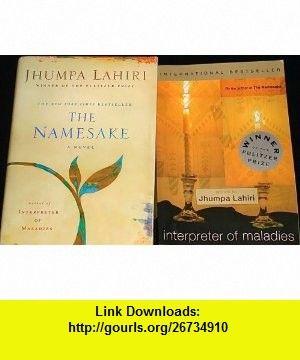 The Namesake (Hardcover)  Interpreter of Maladies (Paperback). Jhumpa Lahiri ,   ,  , ASIN: B0029E25IA , tutorials , pdf , ebook , torrent , downloads , rapidshare , filesonic , hotfile , megaupload , fileserve