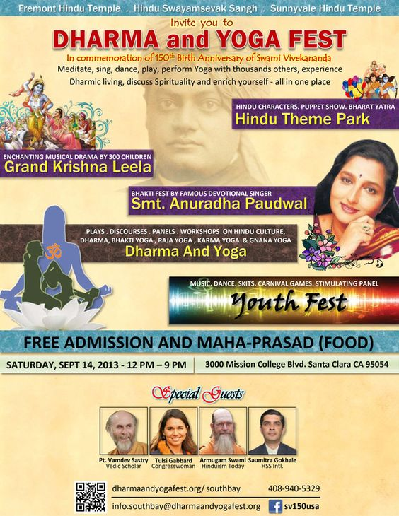 Santa Clara, CA Commemorating Swami Vivekananda's 150th birth anniversary & celebrating his vision of  Universal Peace Through Dharma and Yoga,  the Dharma and Yoga Fest is being held all across America. We a… Click flyer for more >>
