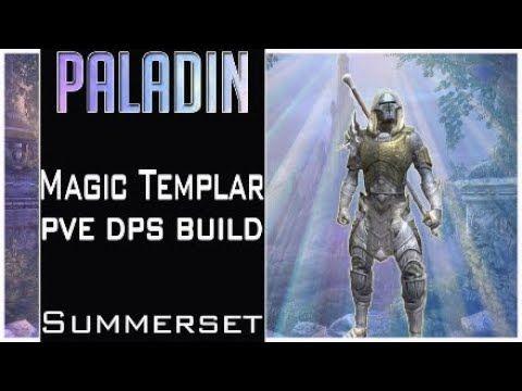 Magic Templar Pve Dps Build Summerset Paladin Eso Paladin Elder Scrolls Online Discord Channels