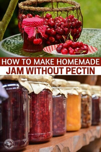 How To Make Jam Without Pectin