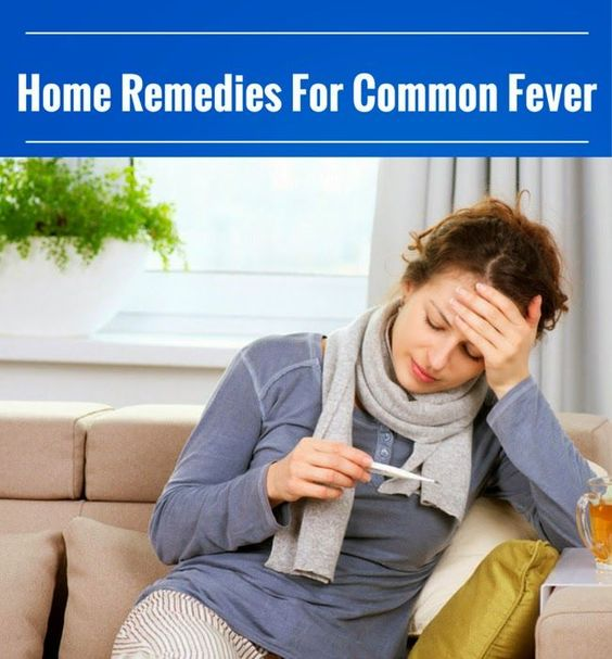 Home Remedies For Common Fever | Cute Parents