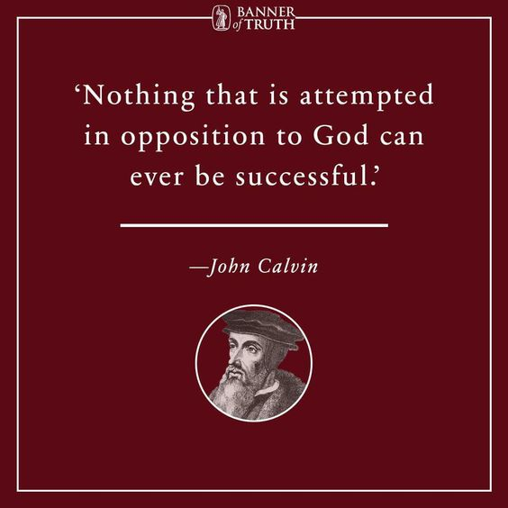 christian quotes | John Calvin quotes | God