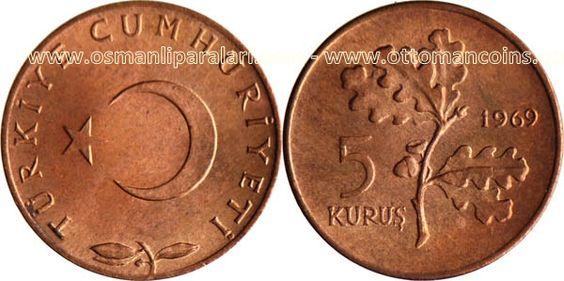 """Antiga Lira turca (1923-2005) (x) 5 kurus (1958-1974) O: lua crescente e estrela símbolos do islamismo, e em turco """"República da Turquia""""/R: ramo de carvalho e valor."""