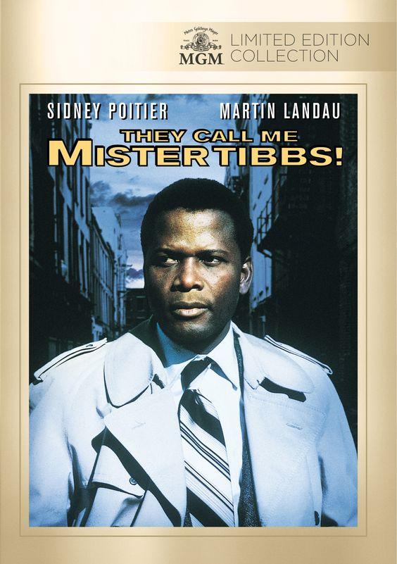 They Call Me Mr. Tibbs