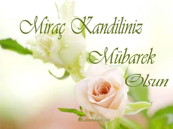 Mirac Kandili Bu Sene 13 Nisan Da Kutlaniyor Sizler Icin Mirac Kandili Mesajlarini Resimli Ve Peygamberimiz Hz Muhammed Hazreti Mev Mesajlar Dualar 13 Nisan