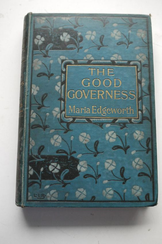 The Good Governess and other stories, Maria Edgeworth, 1897