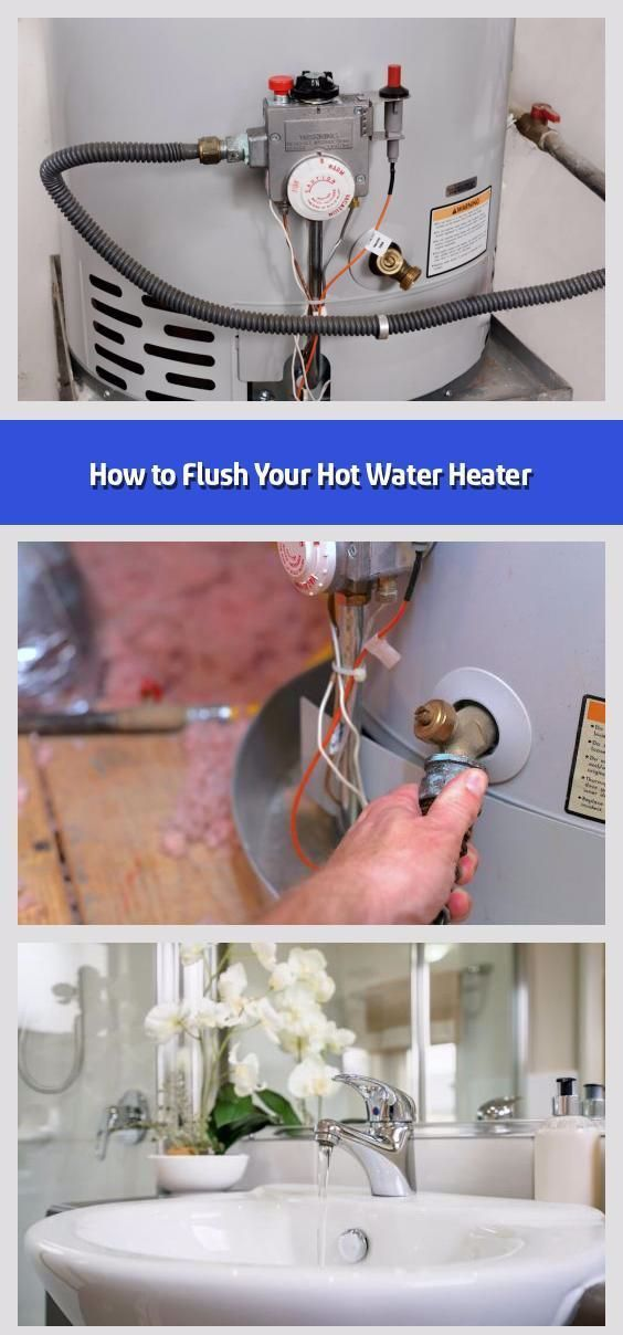 So Spulen Sie Ihren Warmwasserbereiter Ihr Warmwasserbereiter Ist Ihr Kumpel Sehr Wenig Ihr Ihren Ist Kumpel In 2020 Hot Water Heater Water Heater Hot Water