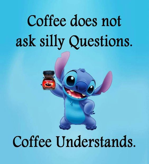 Coffee understands.