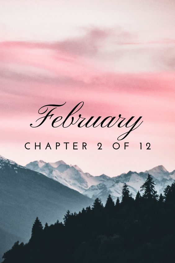February, chapter 2 of 12, pretty pink phone wallpaper, hello February, welcome February, mountain wallpaper #januarywallpaper February, chapter 2 of 12, pretty pink phone wallpaper, hello February, welcome February, mountain wallpaper