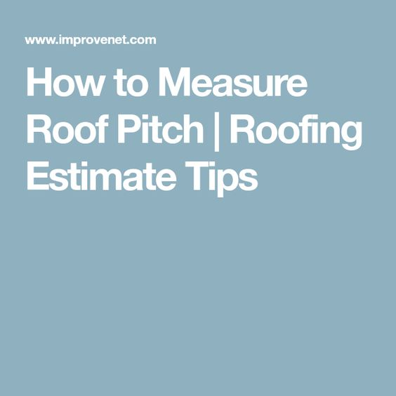 How to Measure Roof Pitch Roof pitch and Pitch - roofing estimate