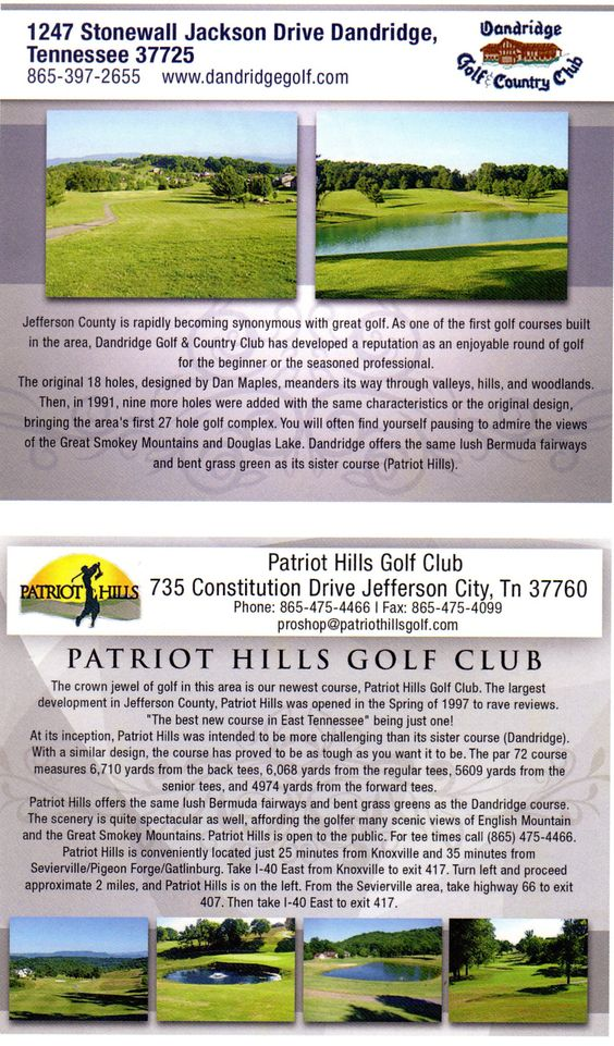 proshop@dandridgegolf.com Dandridge Golf & Country Club Jefferson County is rapidly becoming synonymous with great golf.