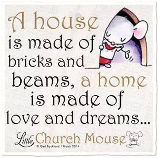 a house is not a home without love and dreams