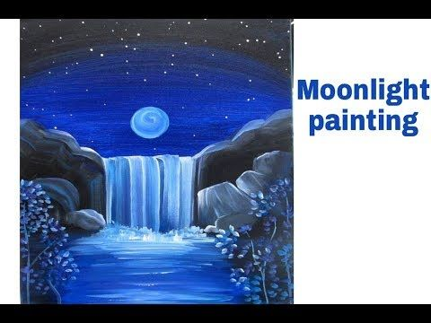 Moonlight Night Landscape Poster Color Painting Tutorial Poster Color Canvas Painting Easy Canvas Painting Waterfall Paintings