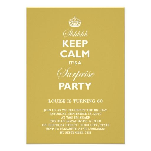 Keep Calm Funny Milestone Birthday Party Invite designed by – Message for Invitation for Party