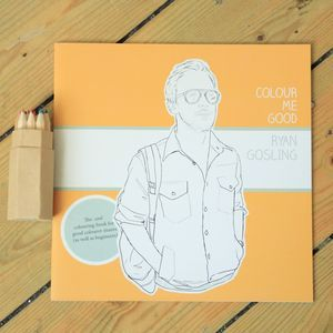Ryan Gosling Colouring In Book For Grown Ups