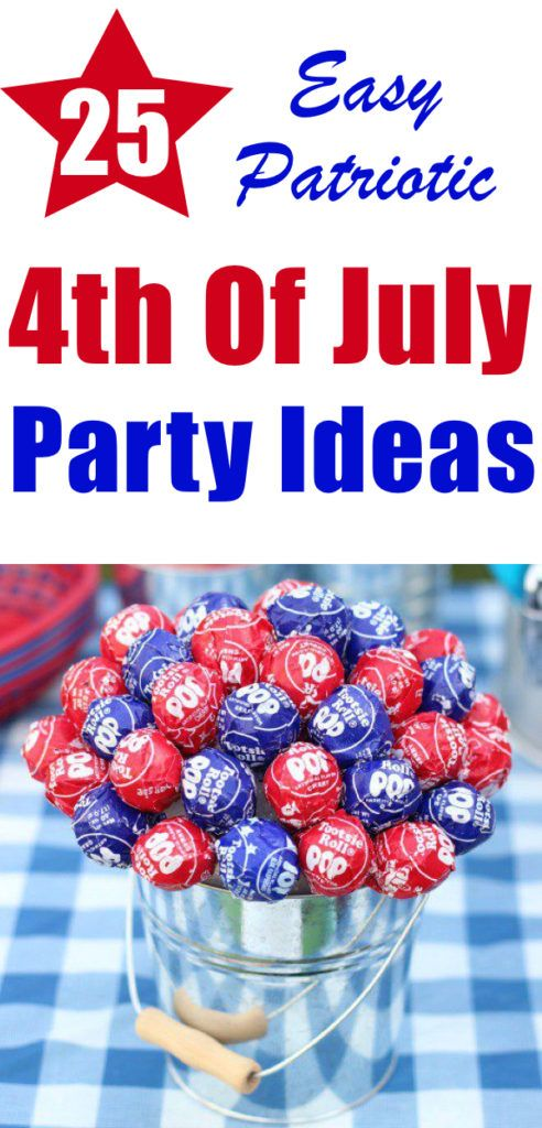 25 Easy 4th Of July Party Ideas | The Unlikely Hostess