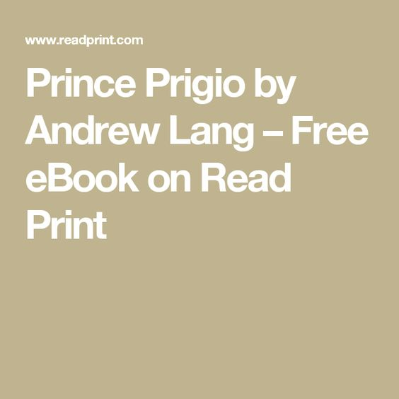Prince Prigio by Andrew Lang – Free eBook on Read Print