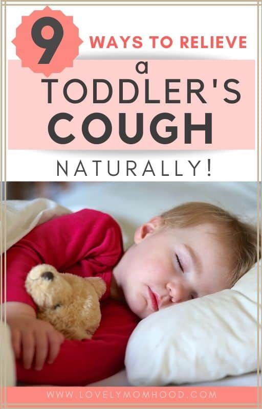 9 Ways To Relieve A Toddler S Night Time Cough Naturally Toddler Cough Kids Cough Toddler Cough Remedies