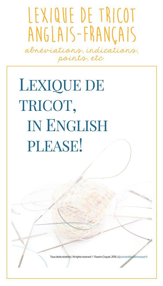 Tricoter en anglais ? Yes, please! Retrouvez toutes les abréviations courantes et bien plus encore dans mon lexique tricot anglais-français.