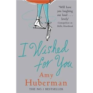 I Wished For You - Amy Huberman