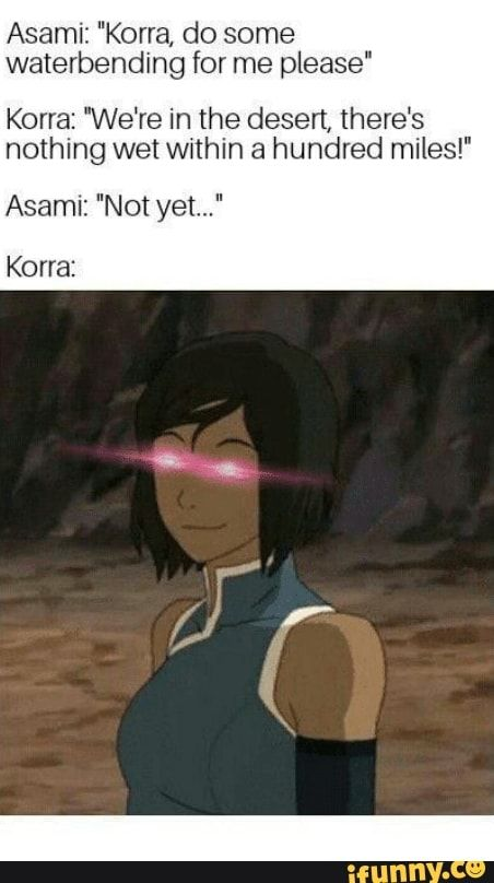 Asami Korra Do Some Waterbending For Me Please Korra We Re
