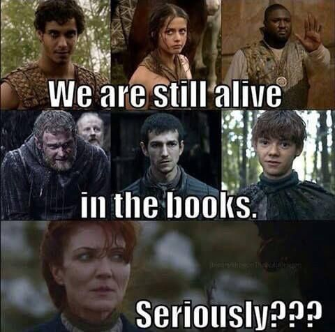 Spoilers So Ive Just Started Reading The Books After Watching The Ending Of The Show And I Just Finished Game Of Thrones Meme Got Memes Game Of Thrones Books