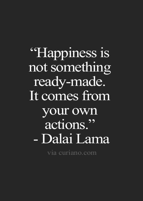 """""""Happiness is not something ready made. It comes from your own actions."""" - Dalai Lama #lawofattraction#thesecret#positive"""