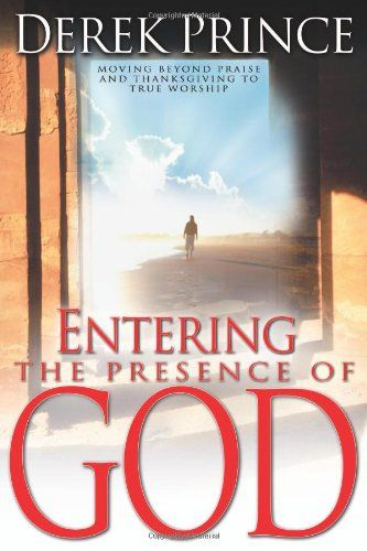 Bestseller Books Online Entering The Presence Of God Derek Prince $10.28  - http://www.ebooknetworking.net/books_detail-0883687194.html: