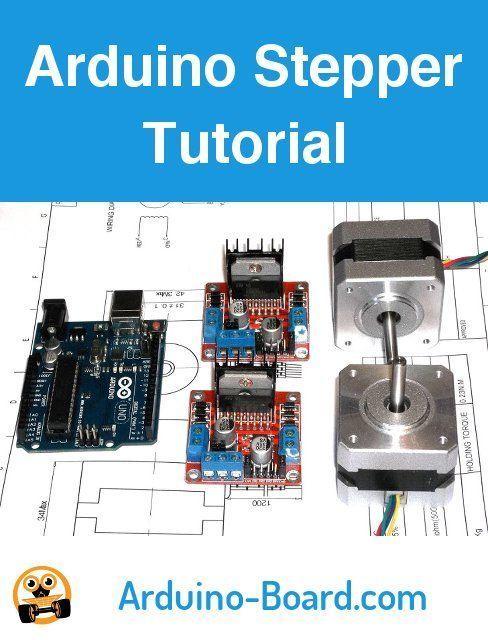 Arduino And Stepper Motors Arduino Stepper Arduino Projects