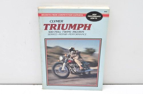 Clymer Triumph 500 750cc Twins 1963 1979 Service Repair Performance Manual Clymer Triumph Repair