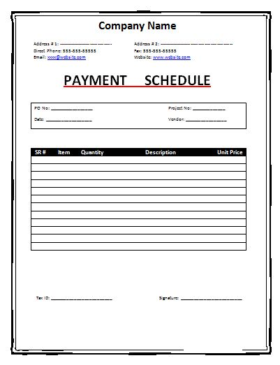 Payment Schedule Template: If you are the owner of the company or ...