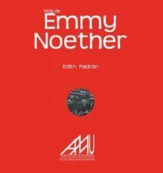 Vida y obra de Emmy Noether