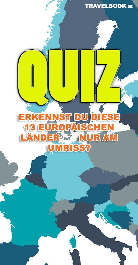 Wie Viele Dieser 13 Europaischen Lander Erkennst Du Nur Am Umriss