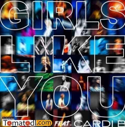 Maroon 5 Ft Cardi B Download Mp3 Cardi B Music Maroon 5 A Girl Like Me