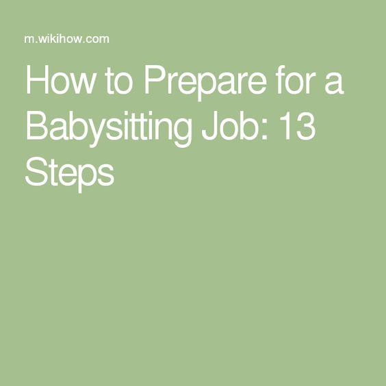 Prepare for a Babysitting Job Babysitting jobs and Babysitting