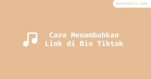 Cara Menambahkan Link Di Bio Tiktok Youtube Website Entertainment