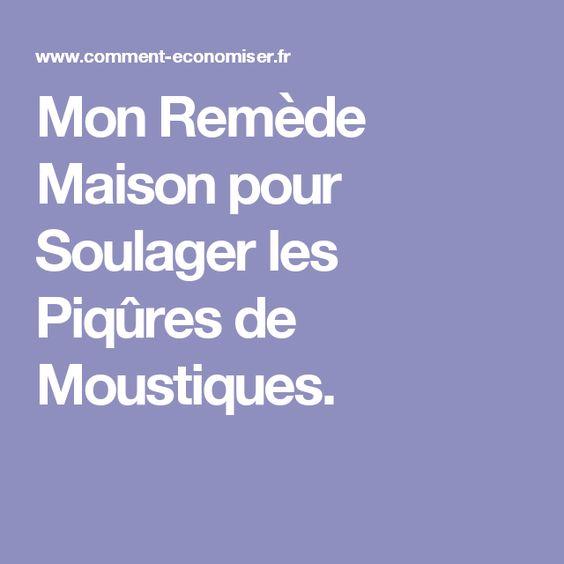 Mon Remède Maison pour Soulager les Piqûres de Moustiques.