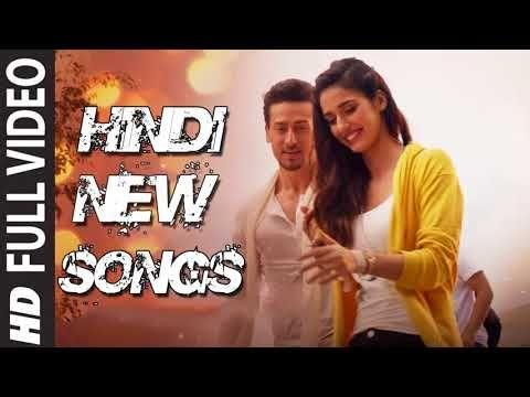 Latest Bollywood Songs 2018 Romantic Hindi Songs Top New Hindi Songs 2018 Indian Songs New Hindi Songs Bollywood Songs Latest Bollywood Songs