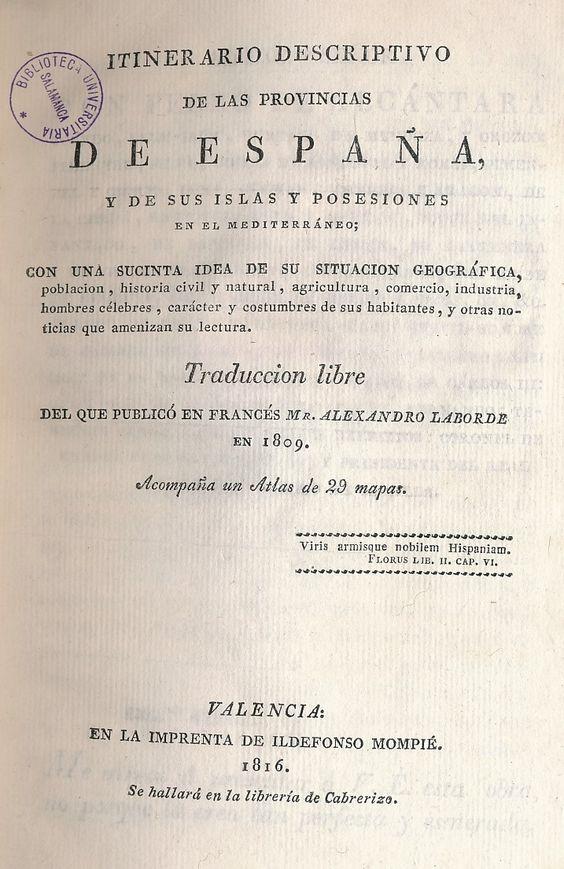 Itinerario descriptivo de las provincias de España y de sus islas y posesiones en el mediterráneo