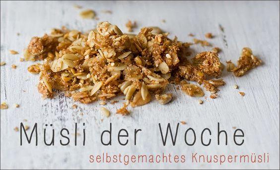 MÜSLI DER WOCHE: SELBSTGEMACHTES KNUSPERMÜSLI - HEUTE: Himbeer-Pistazien-Granola mit weißer Schokolade