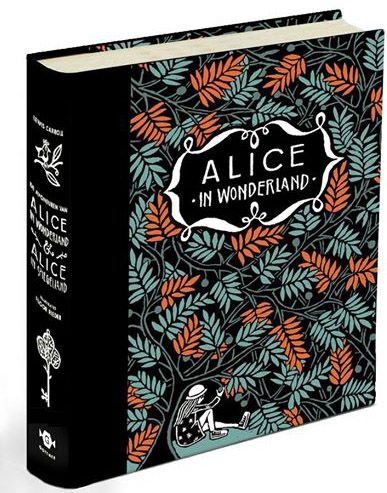Alice in Wonderland - Lewis Carroll. Translated in Dutch by Sofia Engelsman, illustrated by Floor Rieder