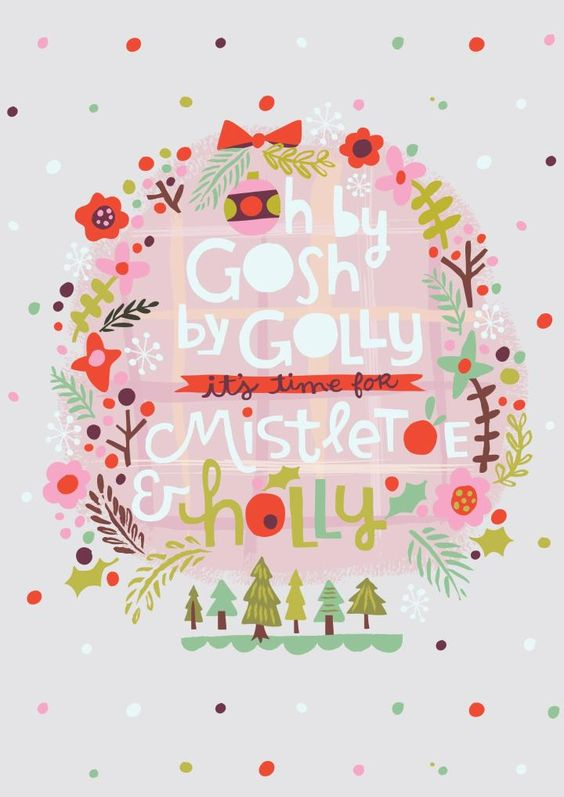 """It's time for mistletoe holly"" | Thortful Christmas Cards |Creator: Jill Howarth (@jillannehowarth)"